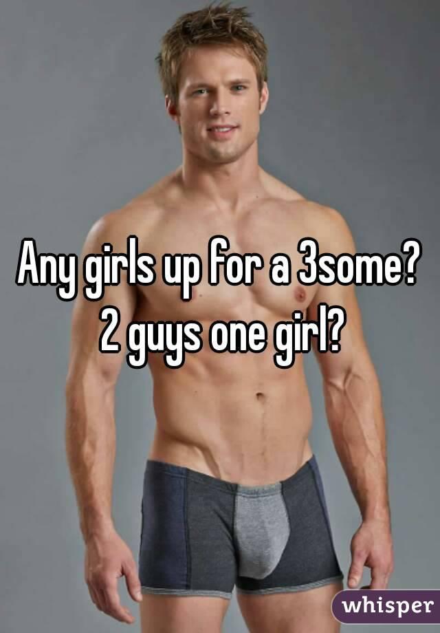 2 Guys One Girl