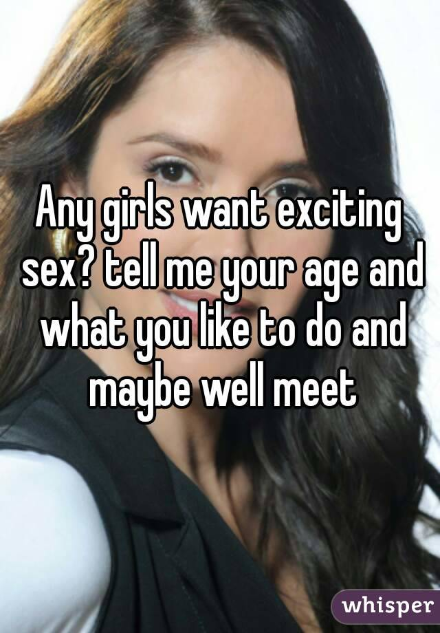 What age do girls want to have sex