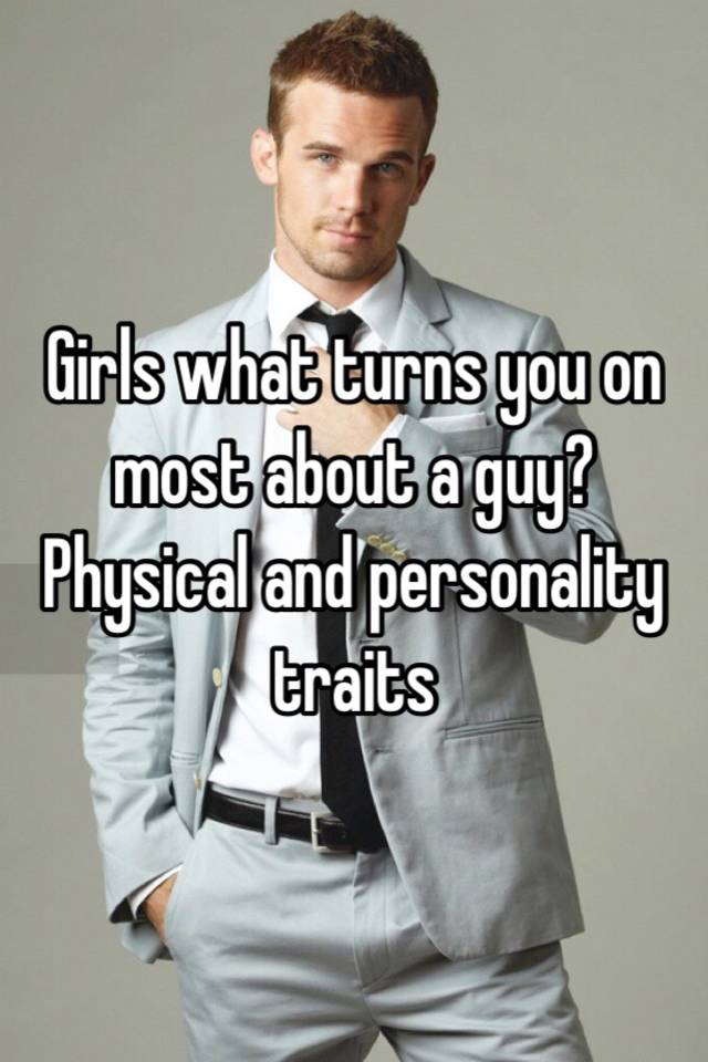what turns on girls the most