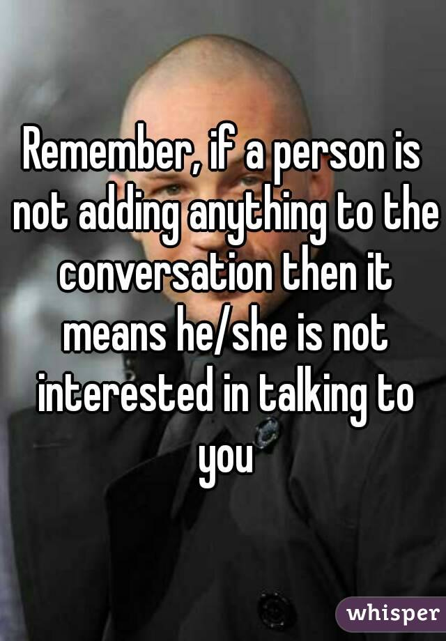 She Is Not Interested In You