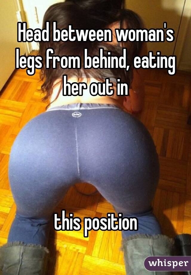 Eating girl out from behind