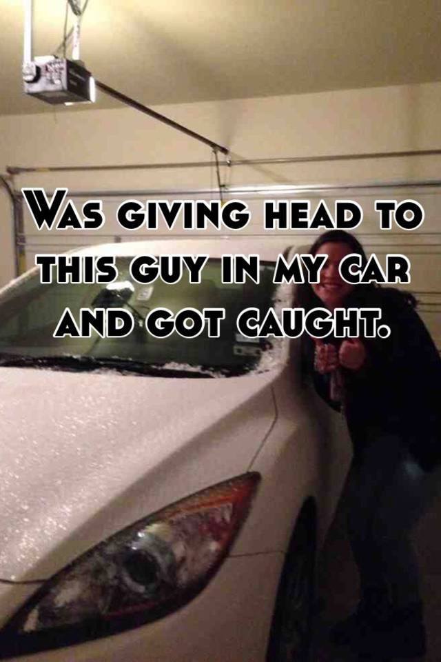 Giving Head In The Car