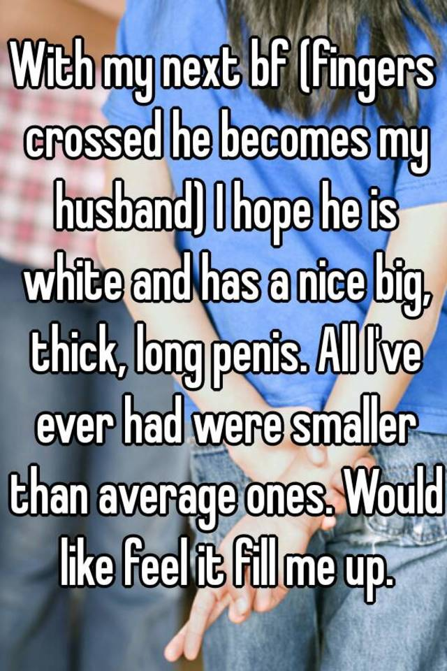 My husband has a large penis
