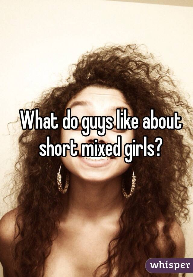 Do guys like mixed girls