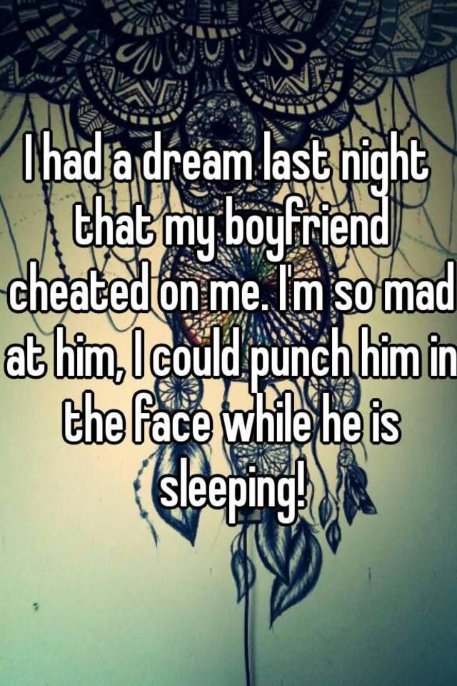 why do i keep having dreams my boyfriend is cheating