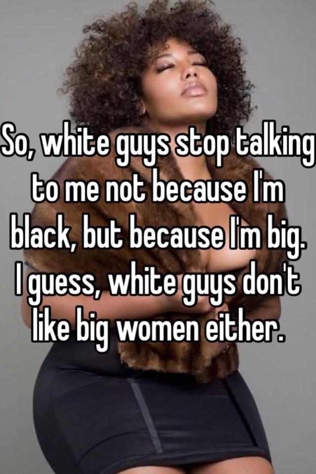 Do guys like big women