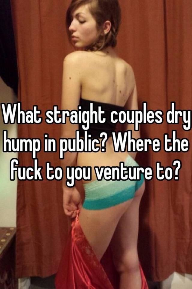 Public dry hump