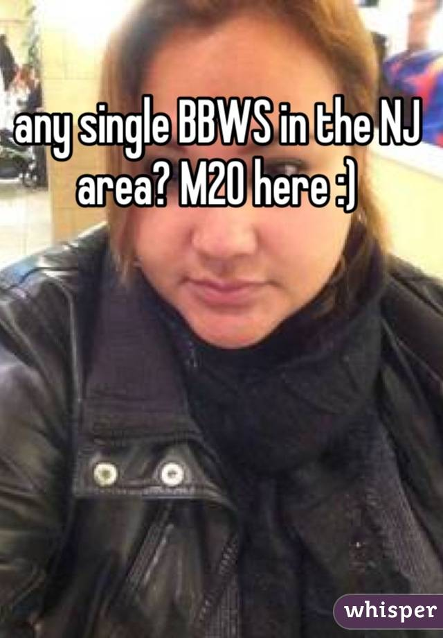 any single BBWS in the NJ area? M20 here :)