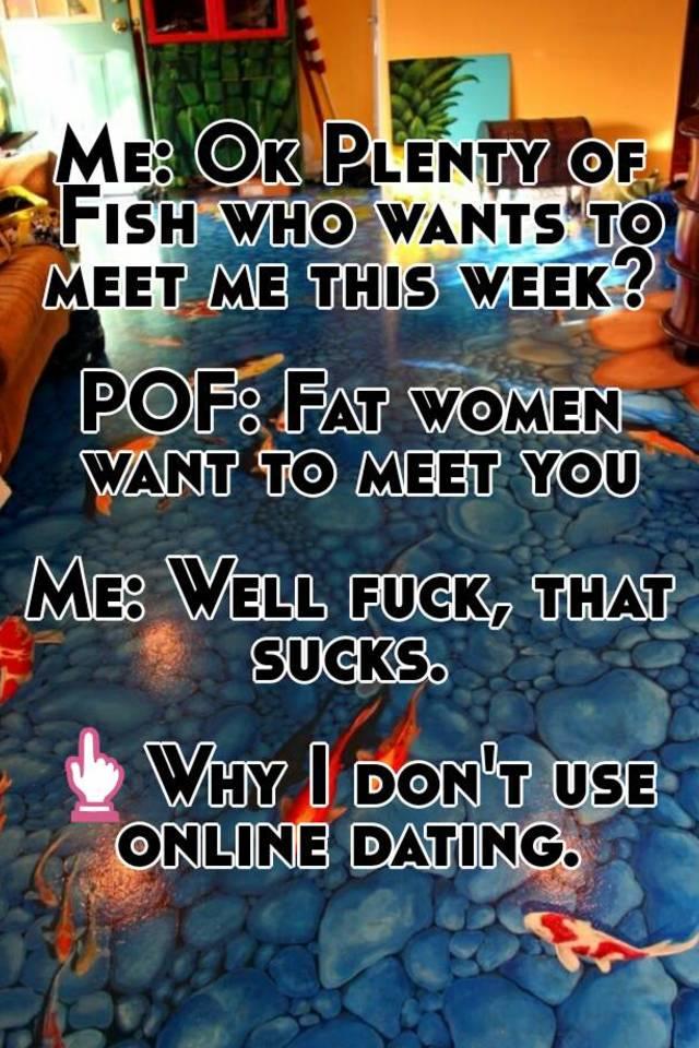 Meet me on plenty of fish