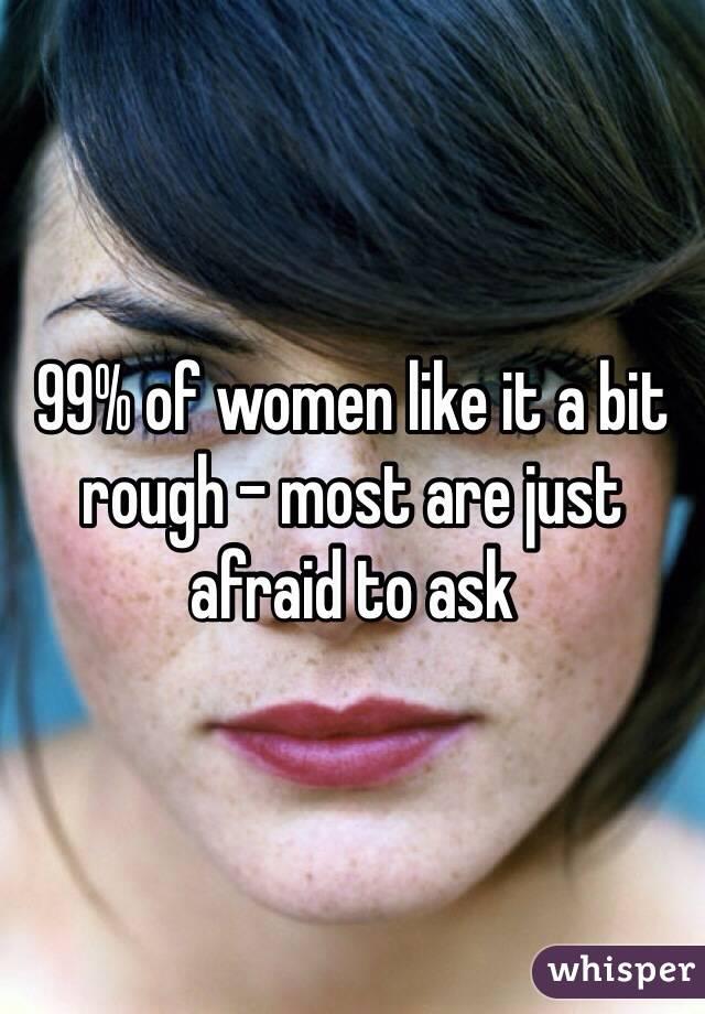 Women that like it rough