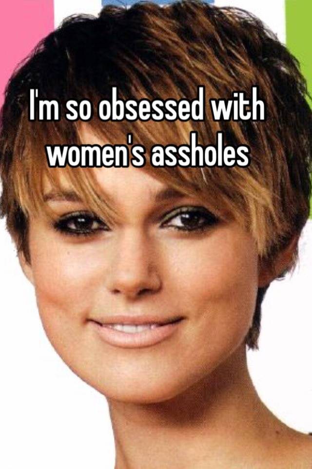 assholes Pictures of womens