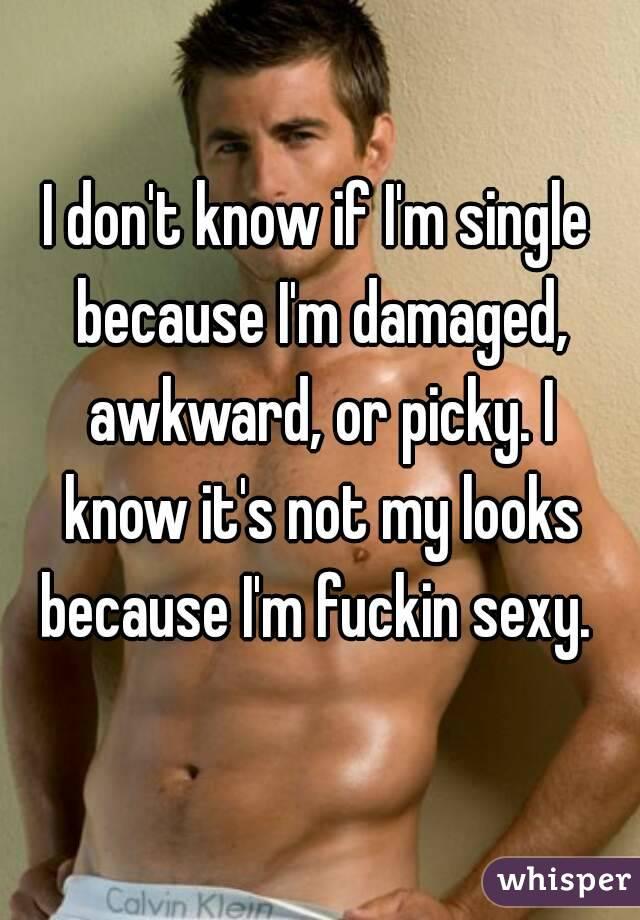 How do i know if i am sexy
