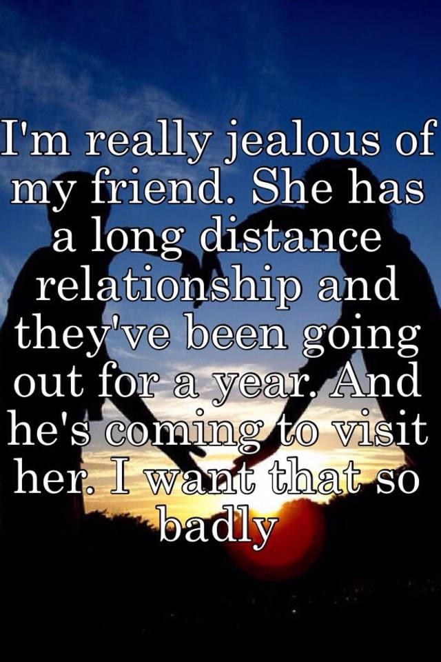 Help jealousy your long distance relationship
