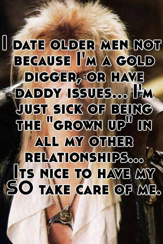 Dating an older man daddy issues