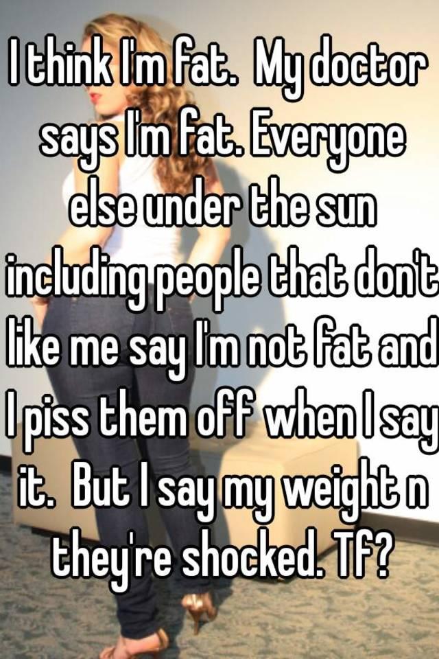 i think im fat