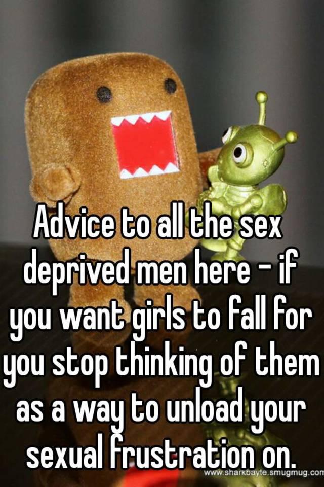 Sex deprived men