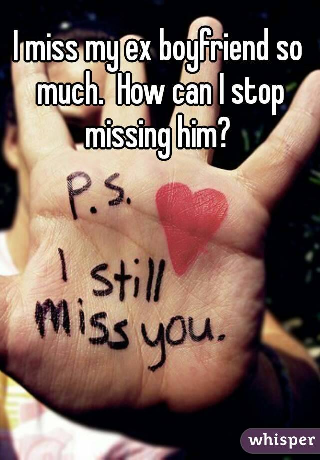 Boyfriend Stop Can How My I Missing