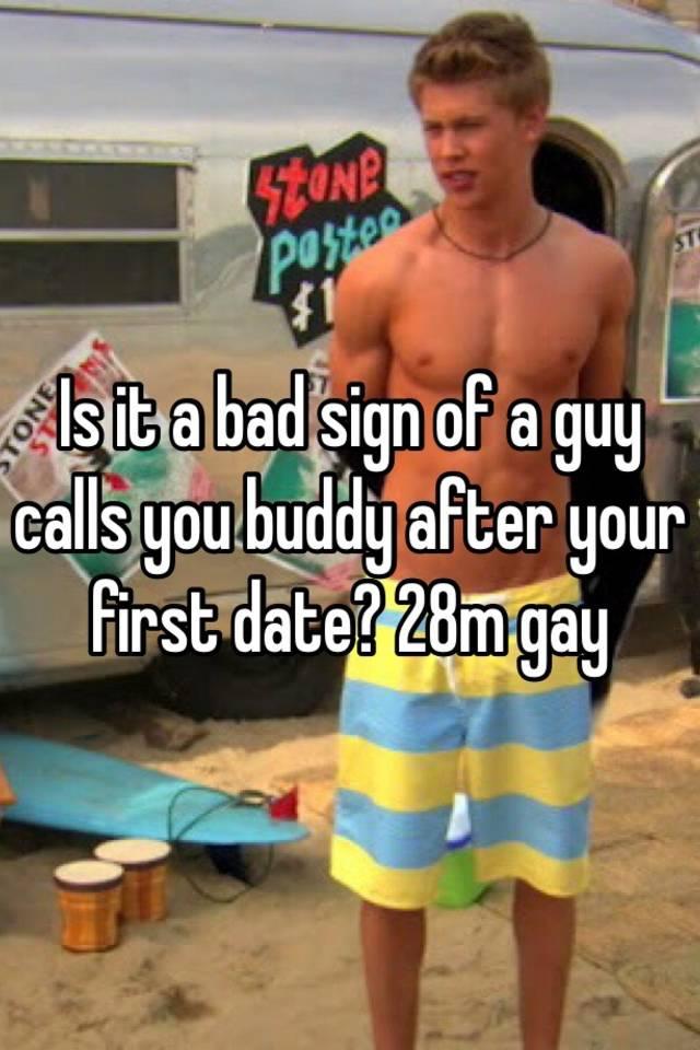 Guy I M Dating Calls Me Buddy