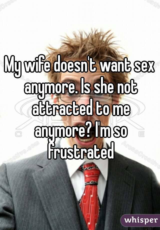 Wife doesnt want sex why 2