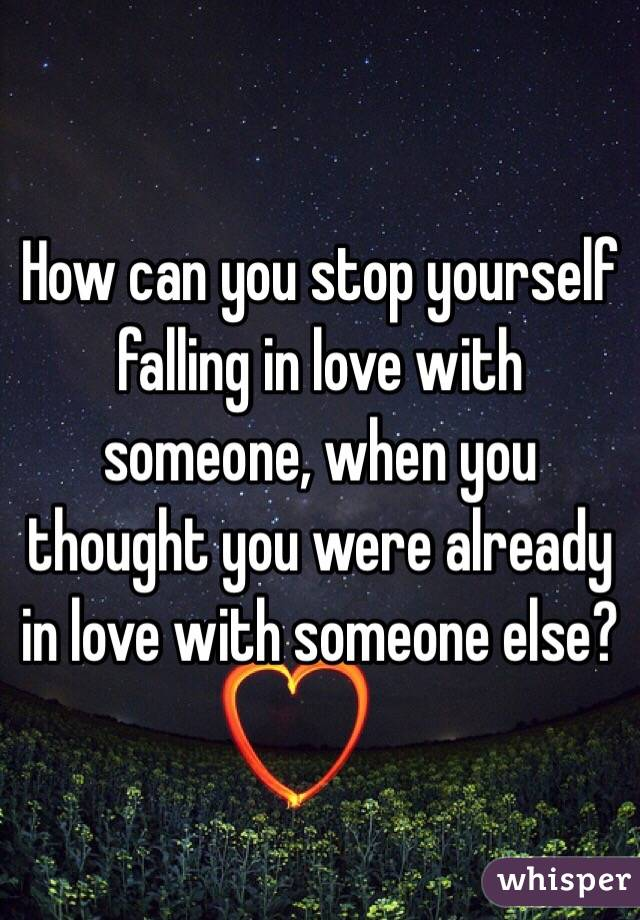 How to stop yourself from falling in love