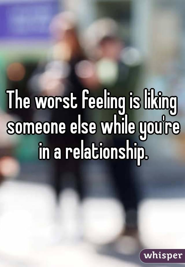 In a relationship feelings for someone else