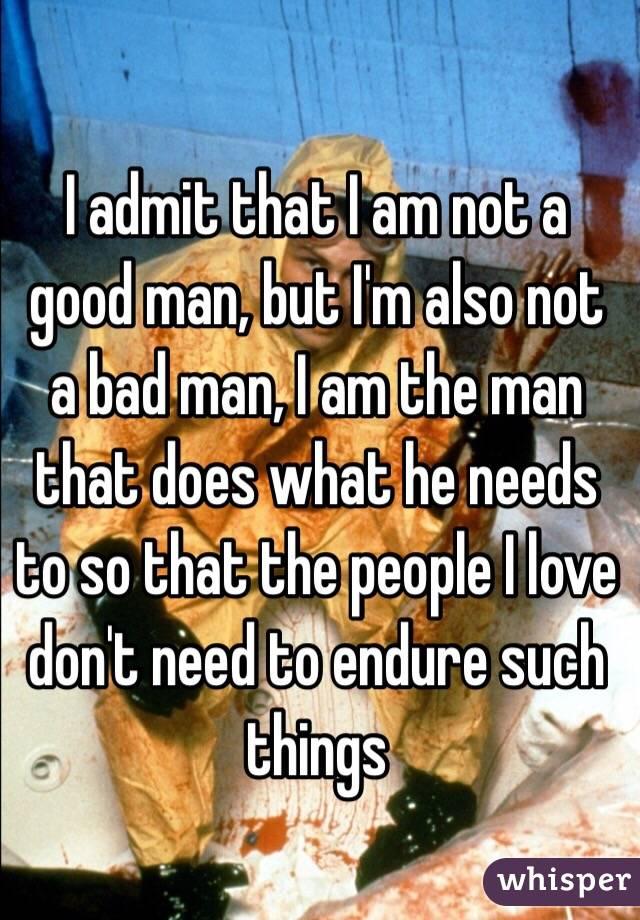 I M Not A Actual Man