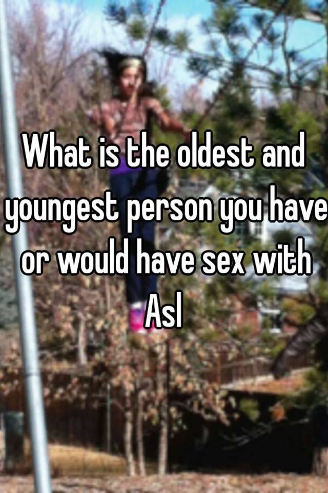 Who was the youngest person to have sex