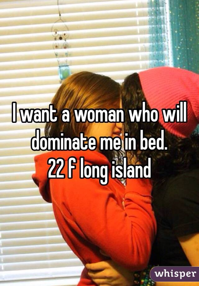 Do guys like to dominate in bed
