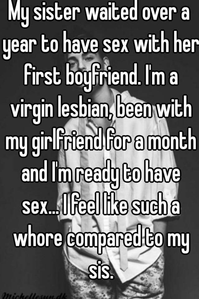 I love my sister and we had sex