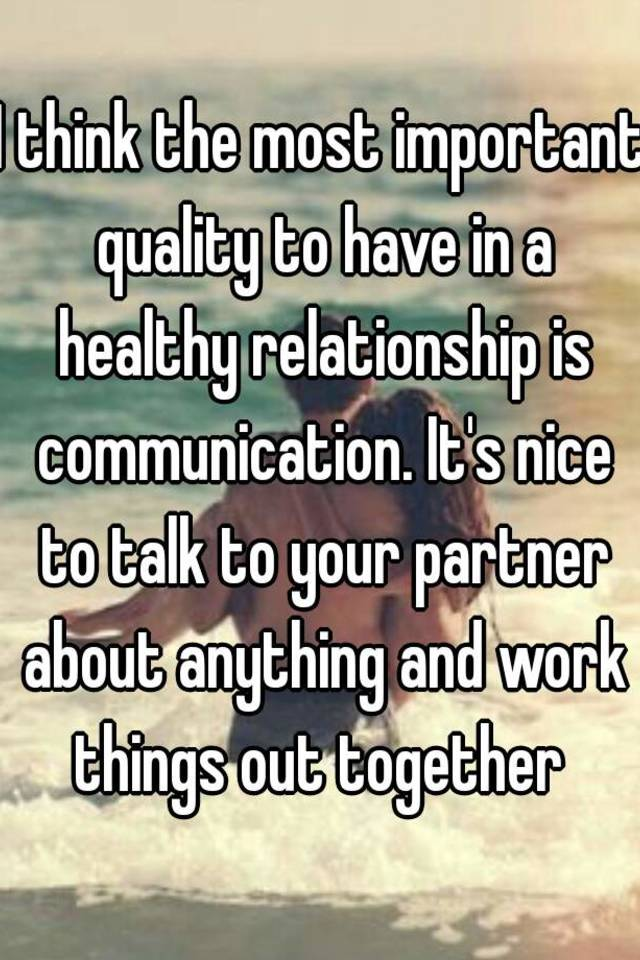 What is important in a dating relationship