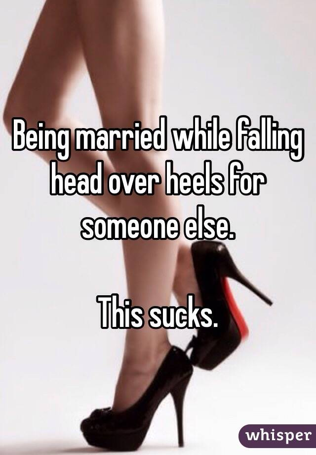 Head someone Falling over heels for