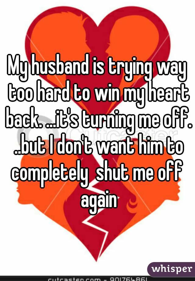 how can i win my wife back