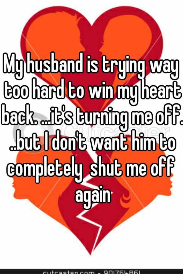 how do i win my husband back