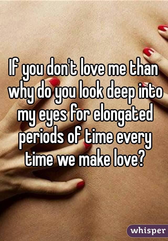 why do we make love