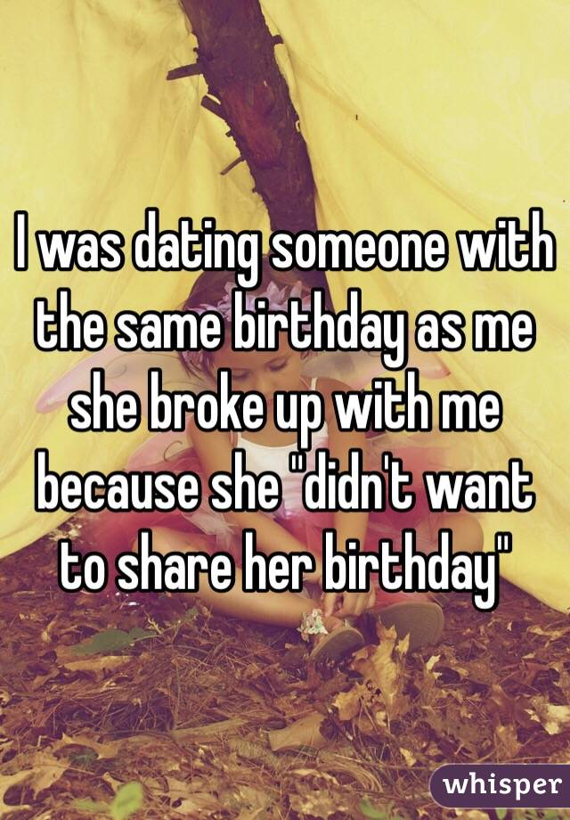 Dating somebody with the same birthday