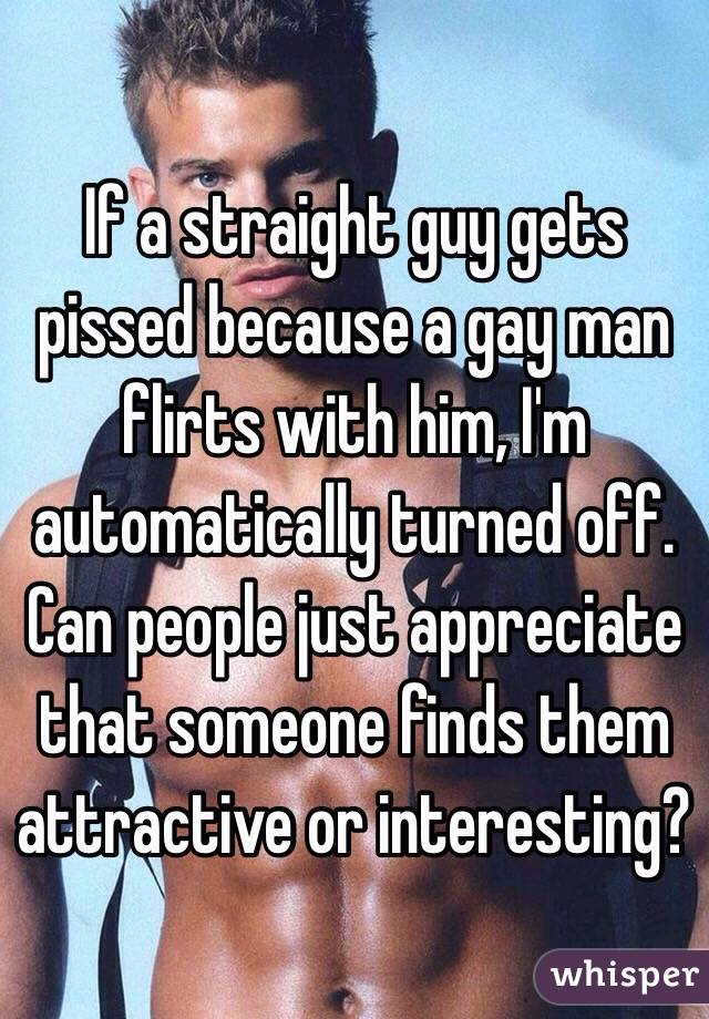 Flirt With How Can A A Guy Straight Gay Guy