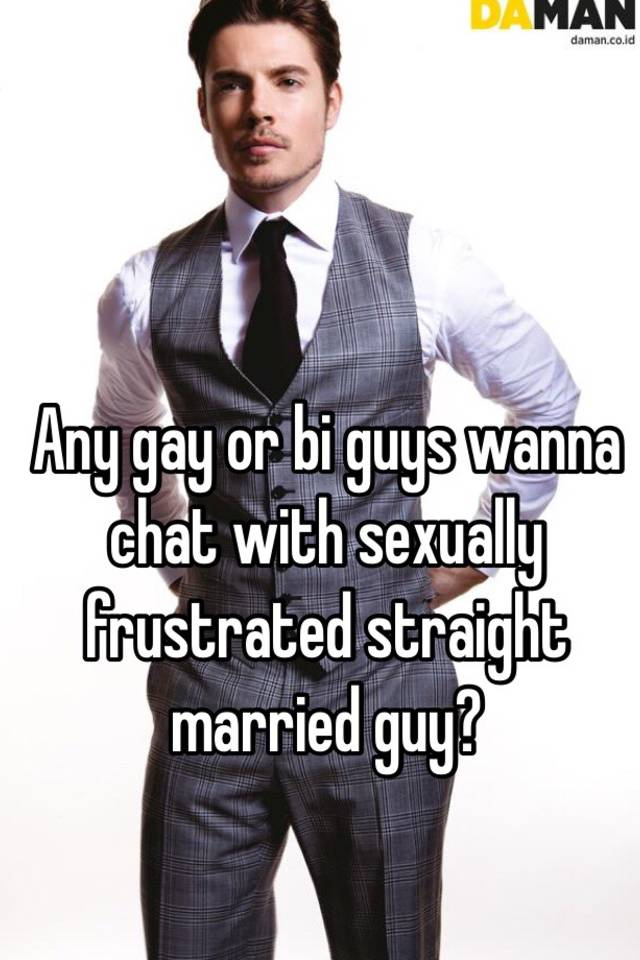Sexually frustrated gay man