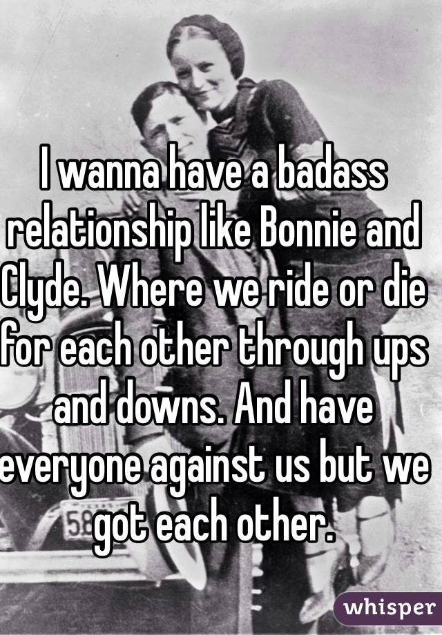 Bonnie and clyde relationship