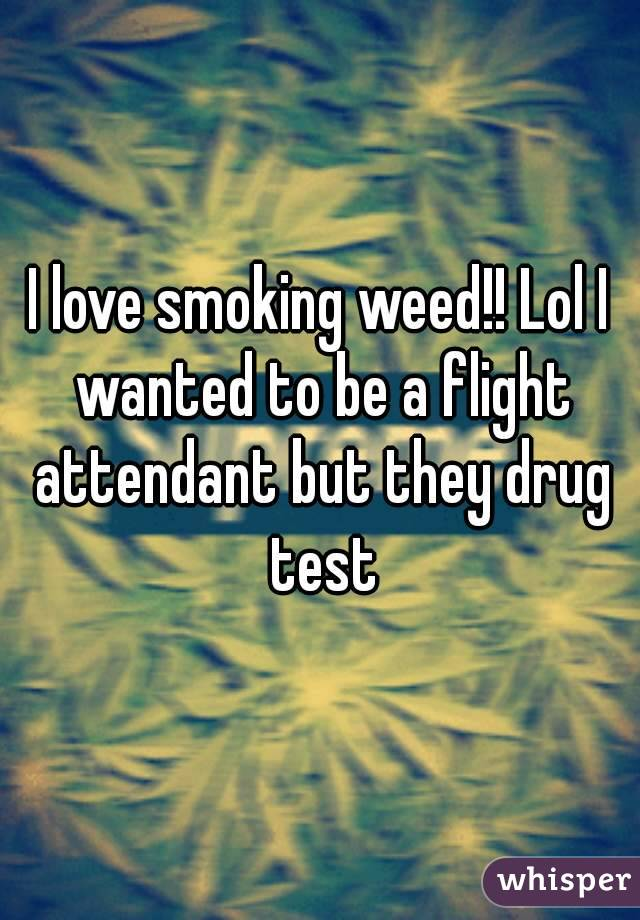 why do i love smoking weed