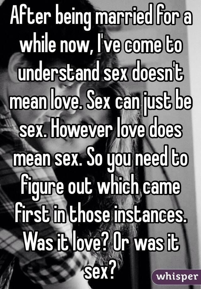 Is It Sex Or Love