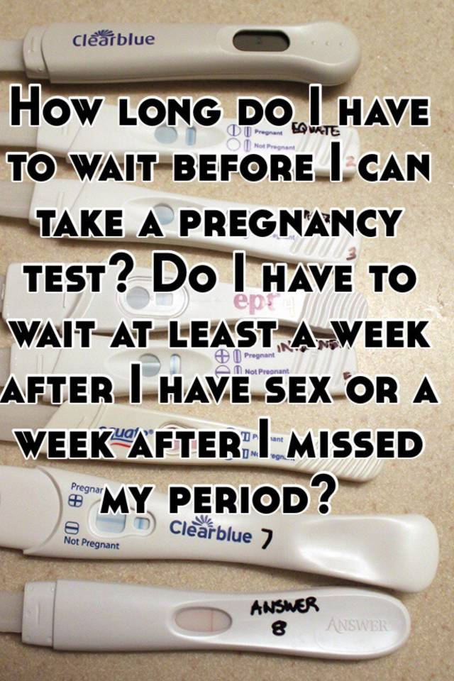 Pregnancy test how soon after sex