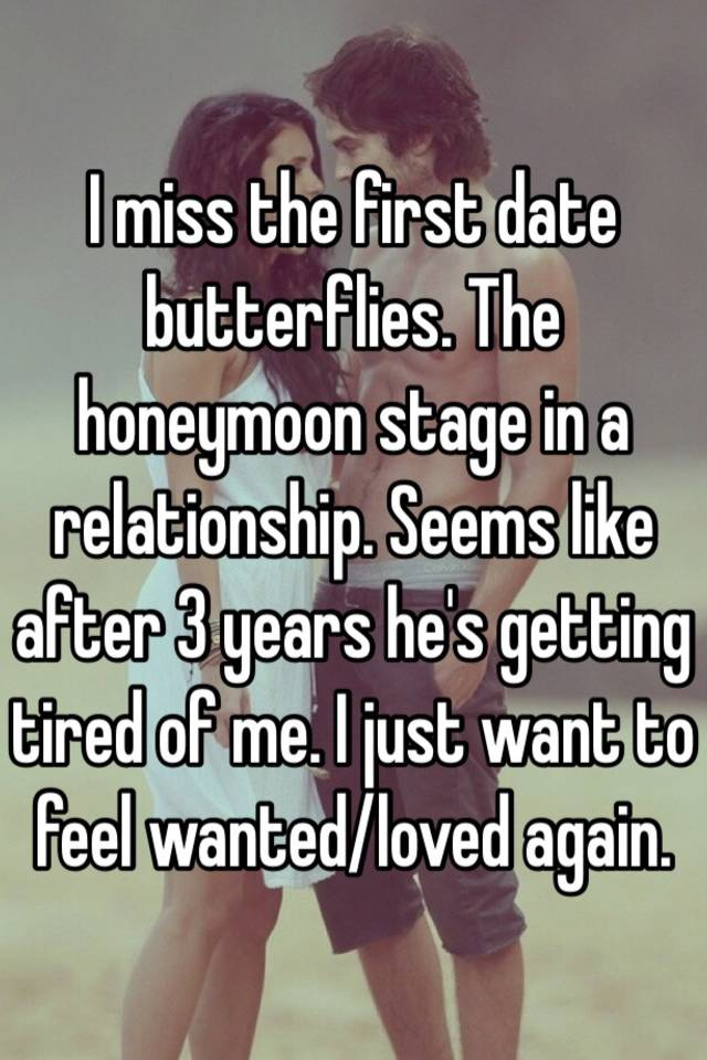 The Honeymoon Stage of a Couple s Relationship