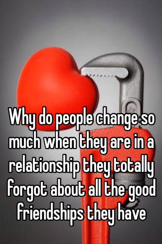 Why do people change in a relationship