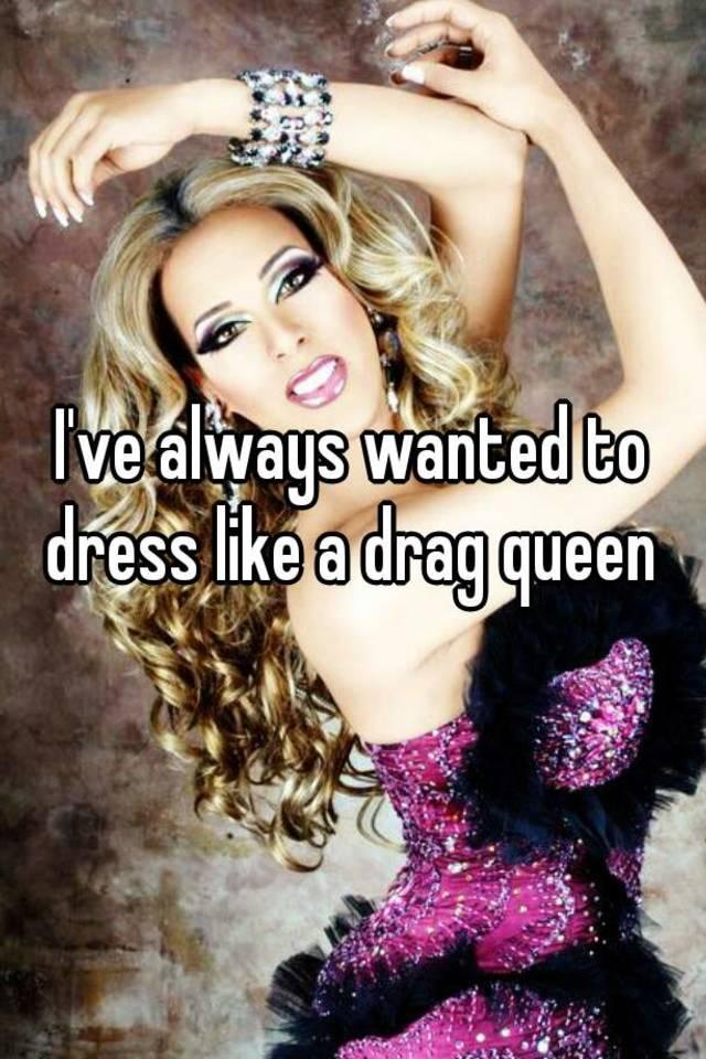 Erotic drag queen consider