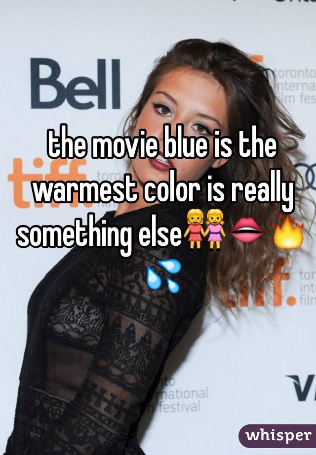 the movie blue is the warmest color is really something else👭👄🔥💦