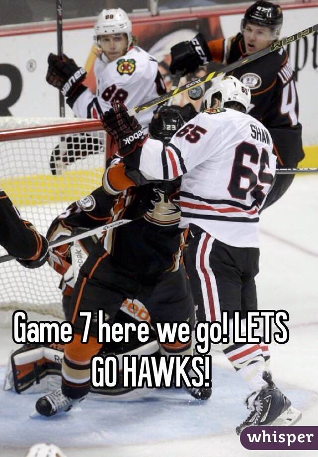 Game 7 here we go! LETS GO HAWKS!