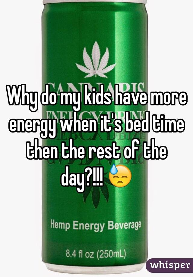 Why do my kids have more energy when it's bed time then the rest of the day?!!! 😓