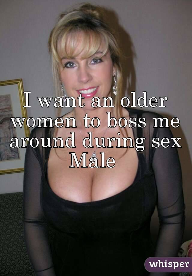 I want to sleep with an older woman