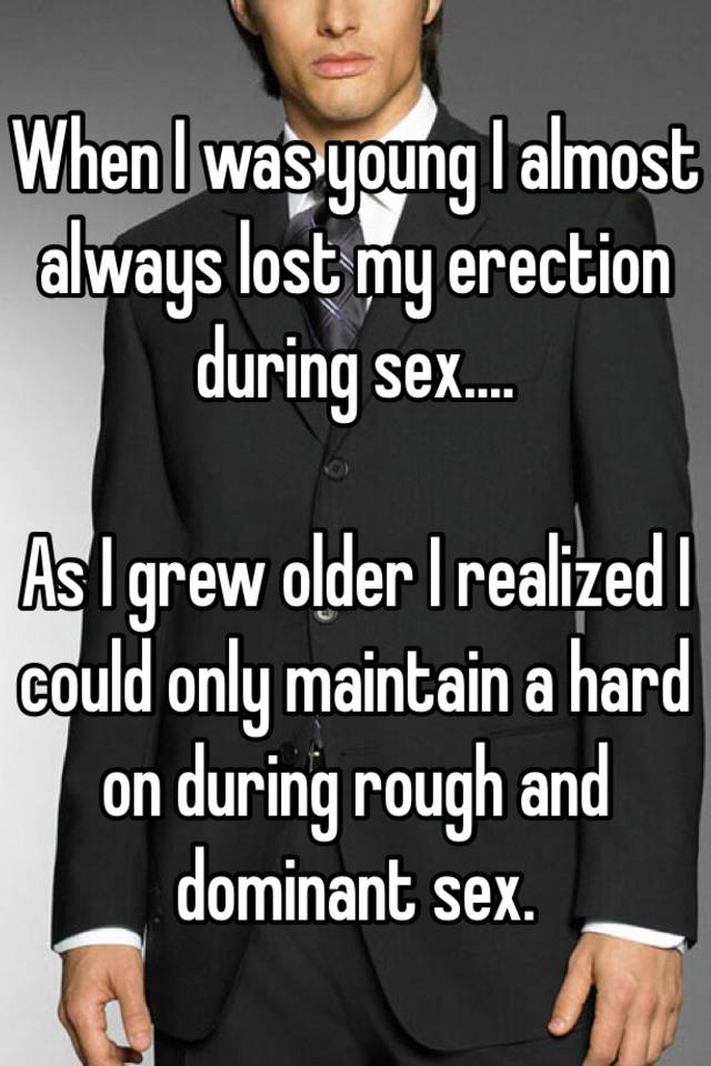 Lost erection during sex