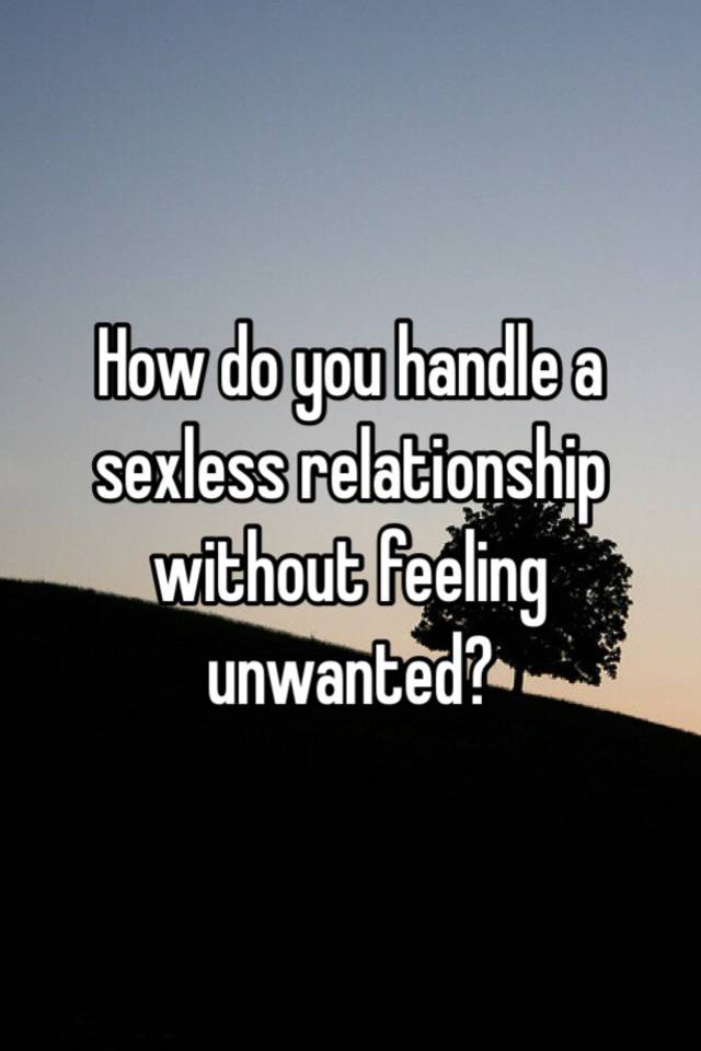 How to handle a sexless relationship